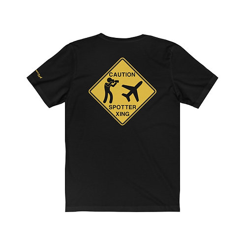 CAUTION SPOTTER XING SIGN Unisex T-Shirt