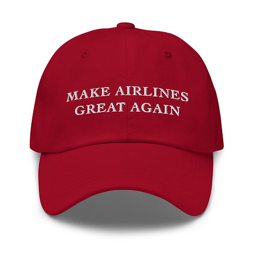 MAKE AIRLINES GREAT AGAIN Dad hat
