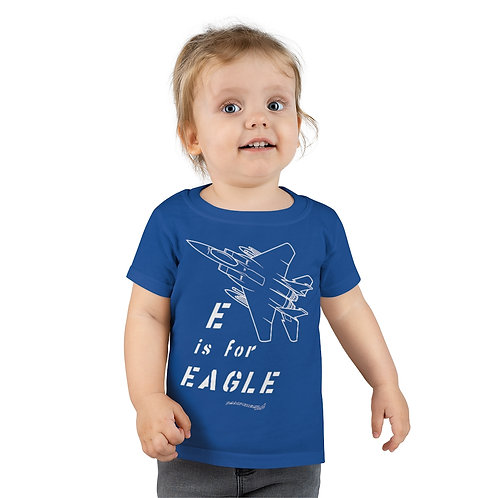 E IS FOR EAGLE Toddler T-shirt