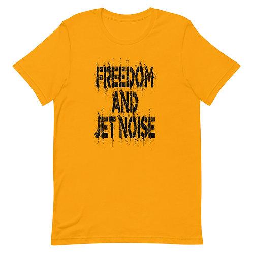 FREEDOM AND JET NOISE BLACK PRINT Unisex T-Shirt