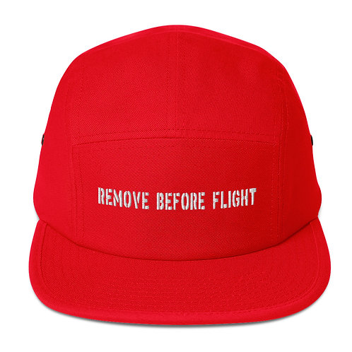 REMOVE BEFORE FLIGHT Five Panel Cap
