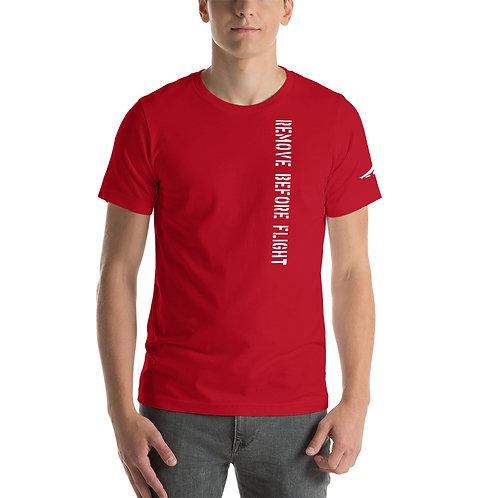 REMOVE BEFORE FLIGHT Unisex T-Shirt