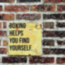 Boxing helps you find yourself.jpg