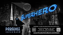 """PVB """"SUPERHERO"""" - DEBUT ALBUM POSTER"""