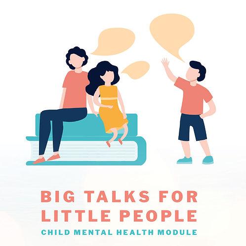 BIG TALKS FOR LITTLE PEOPLE