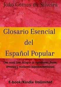 Glosario Esencial del Español Popular - E-book