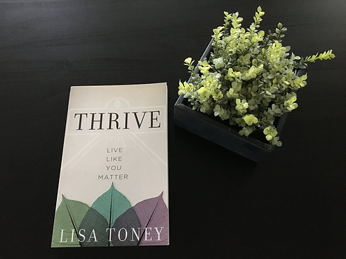 Thrive: Live Like You Matter Book