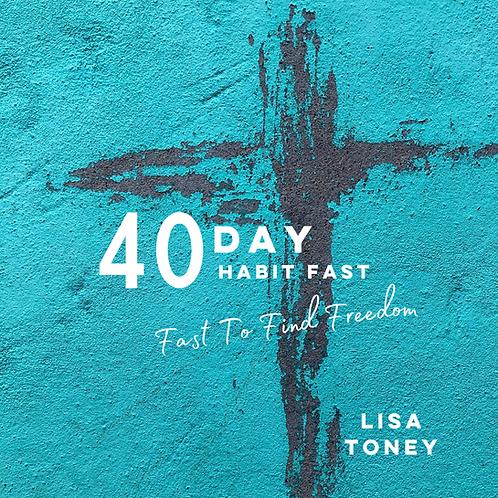40 Day Habit Fast Devotional Guide