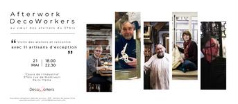 Invitation afterwork decoworkers 37bis. Afterwork DecoWorkers au 37 bis à Paris avec la visite des ateliers d'art et d'artisanat.