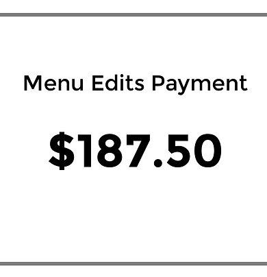 Menu Edits Payment