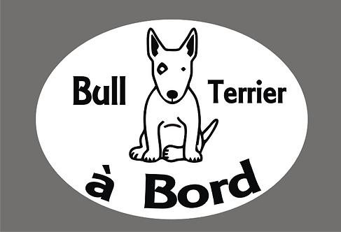 Bull Terrier à Bord - Personnalisation possible