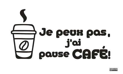 Je peux pas, j'ai Pause Café