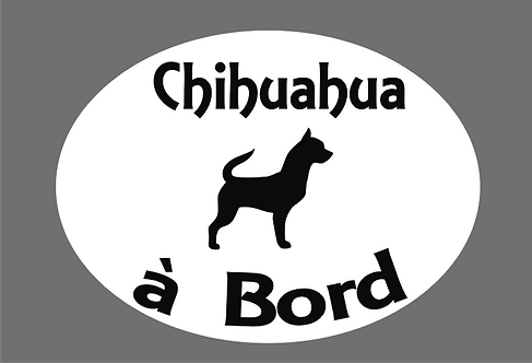 Chihuahua à Bord - Personnalisation possible