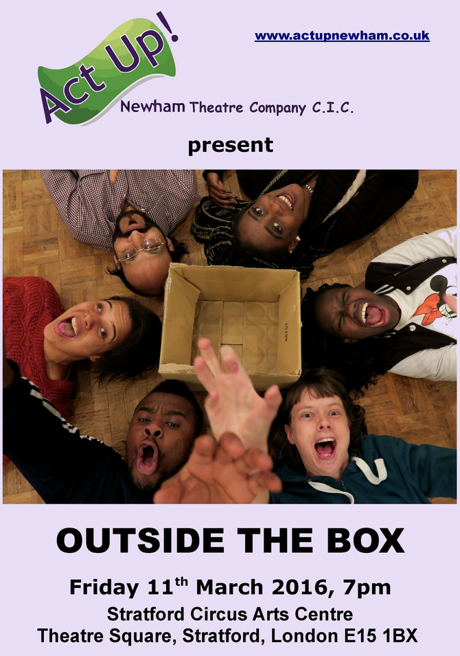 Act Up's new play - OUTSIDE THE BOX
