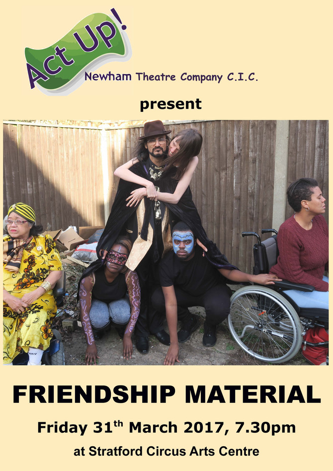 Act Up! presents FRIENDSHIP MATERIAL