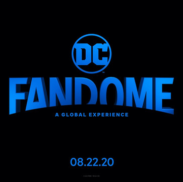 DC FanDome Virtual Comic Con Coming Soon!