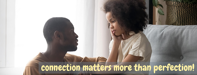 connection more than perfection-dad(1).p