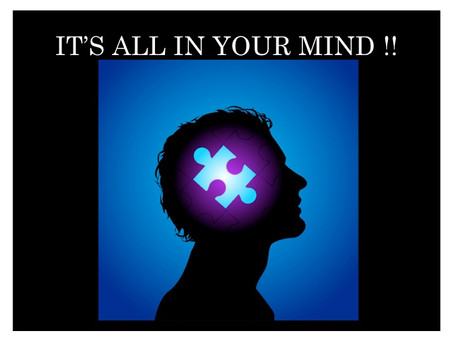 Is it Really All in our Minds?