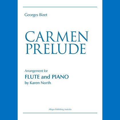 Carmen Prelude for Flute & Piano by Bizet (Digital Download)