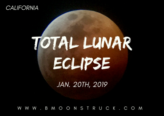 In Case You Missed It... Total Lunar Eclipse~January 20th, 2019