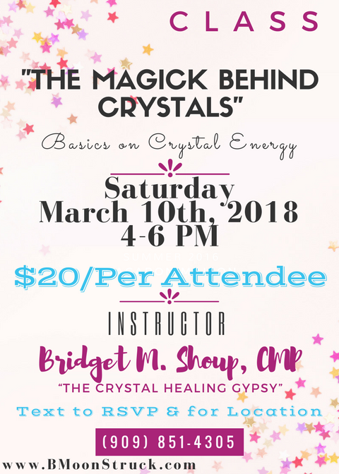 "You're Invited ...""The Magick Behind Crystals"" CLASS"