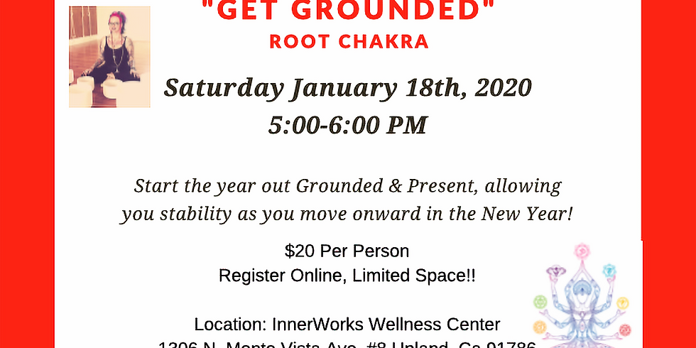 """CHAKRA SERIES: """"Get Grounded"""""""
