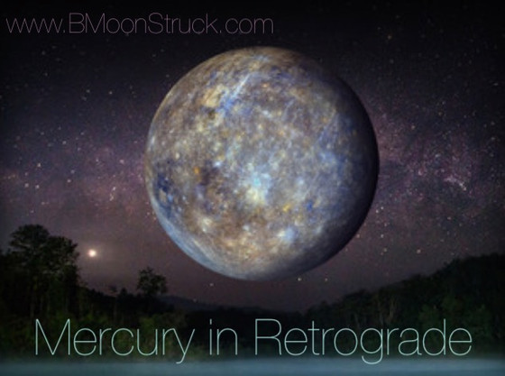 Mercury in Retrograde... 1st Retrograde of the Year!