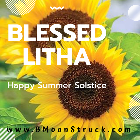 Litha Blessings To You!! Happy Summer Solstice!