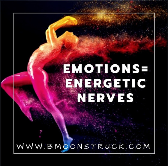Emotions=Energetic Nerves!