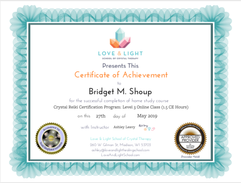 Crystal Reiki Level 3 Bridget M. Shoup .