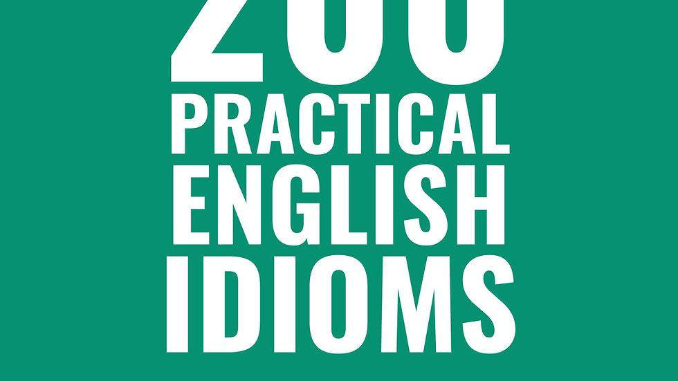 200 Practical English Idioms (PDF)