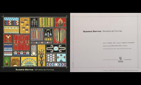Convite da Exposição Simetria de Formas de Susaba Barros na Galeria de Arte do MInas II