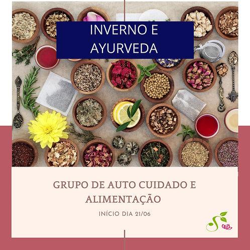 Inverno e Ayurveda: grupo de auto cuidado e alimentação consciente