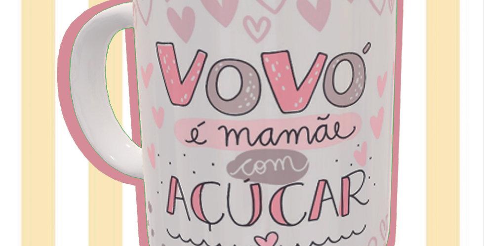 Vovó é mamãe com açúcar