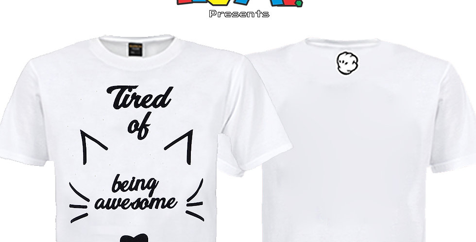 Camiseta Tired of Being Awesome