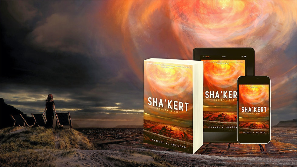 Sha'Kert: End of Night by Ishmael A. Sol