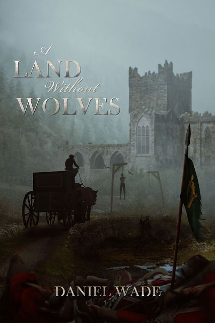 A Land Without Wolves by Daniel Wadejpg