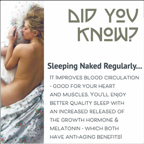 DO YOU KNOW? The Benefits of Sleeping Naked?