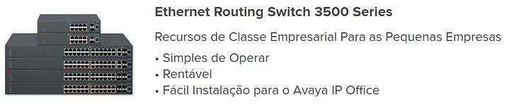Avaya Switches ERS3500, ERS3526, ERS3549
