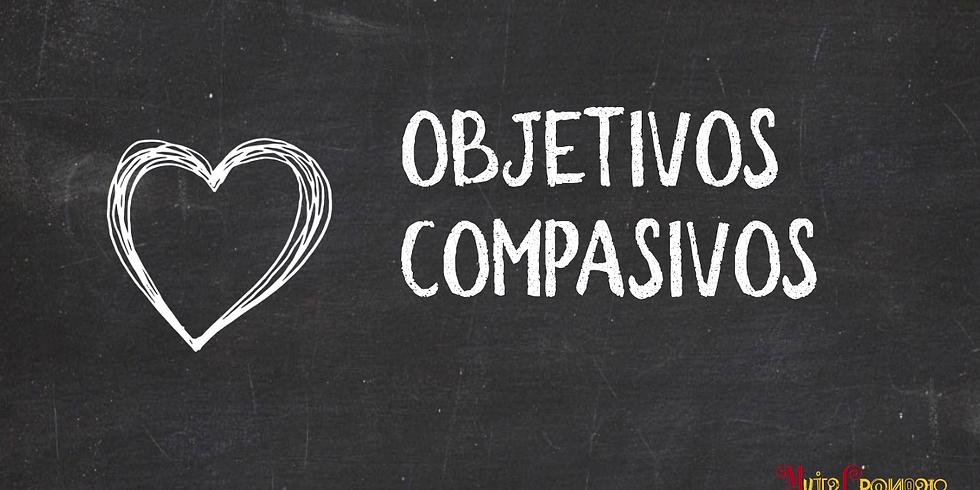 Objetivos Compasivos