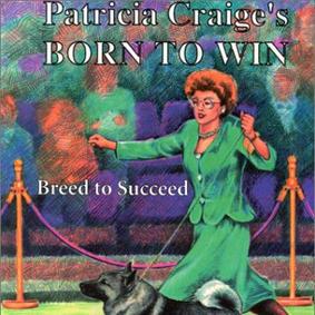 Born To Win - Patricia Craige