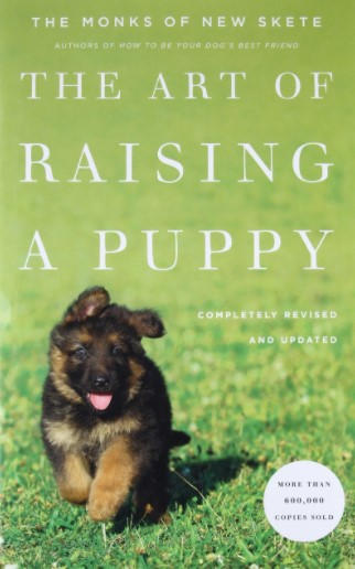 The Art of Raising a Puppy - Monks of New Sjete