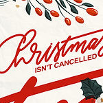 Christmas-Isn't-Cancelled_Low-Res-Web-Sl