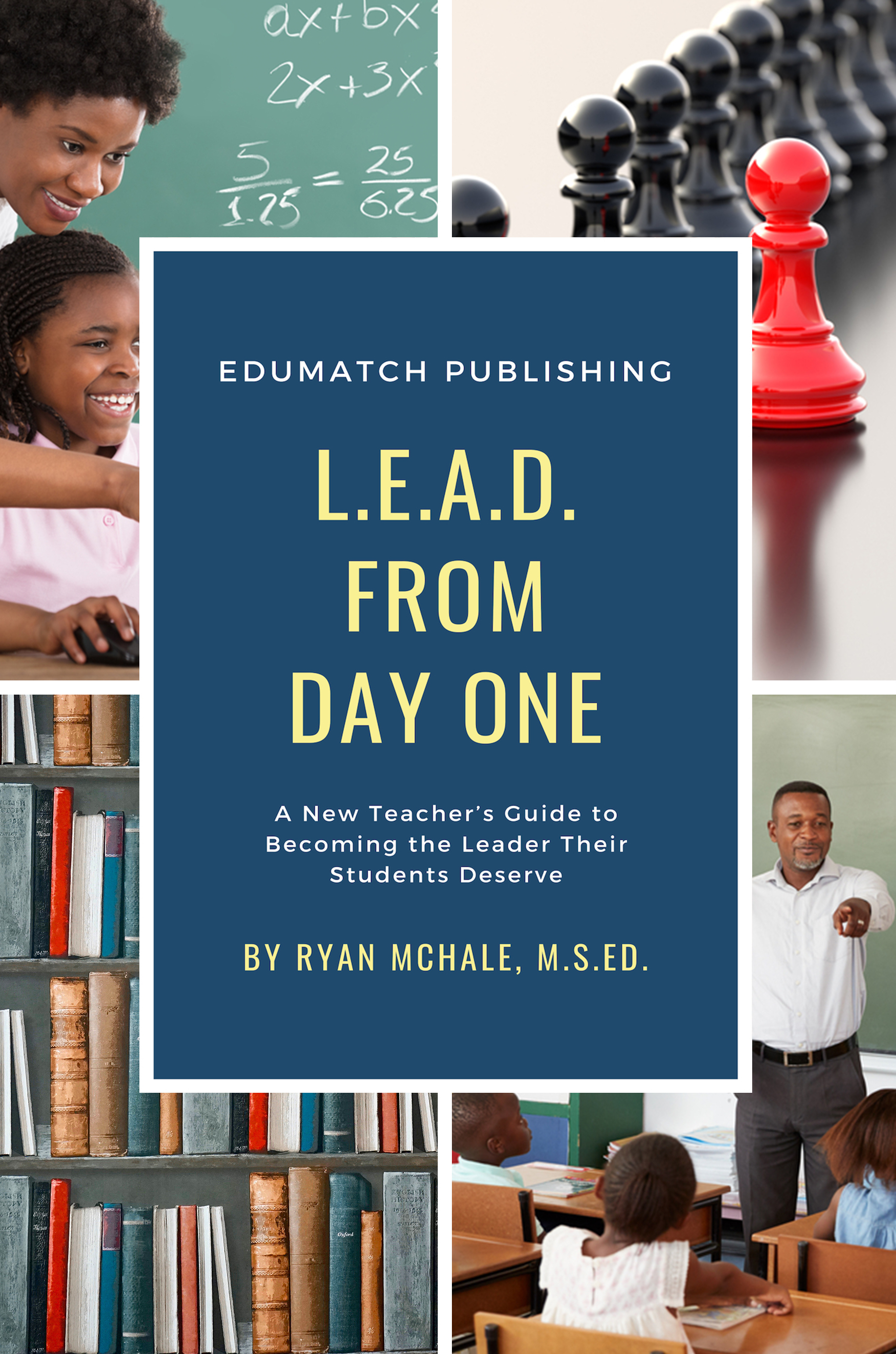 L.E.A.D. from Day One by Ryan McHale
