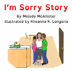 I'm Sorry Story by Melody McAllister