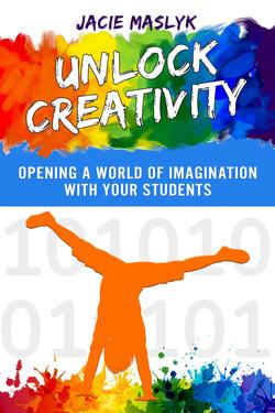 Unlock Creativity by Jacie Maslyk