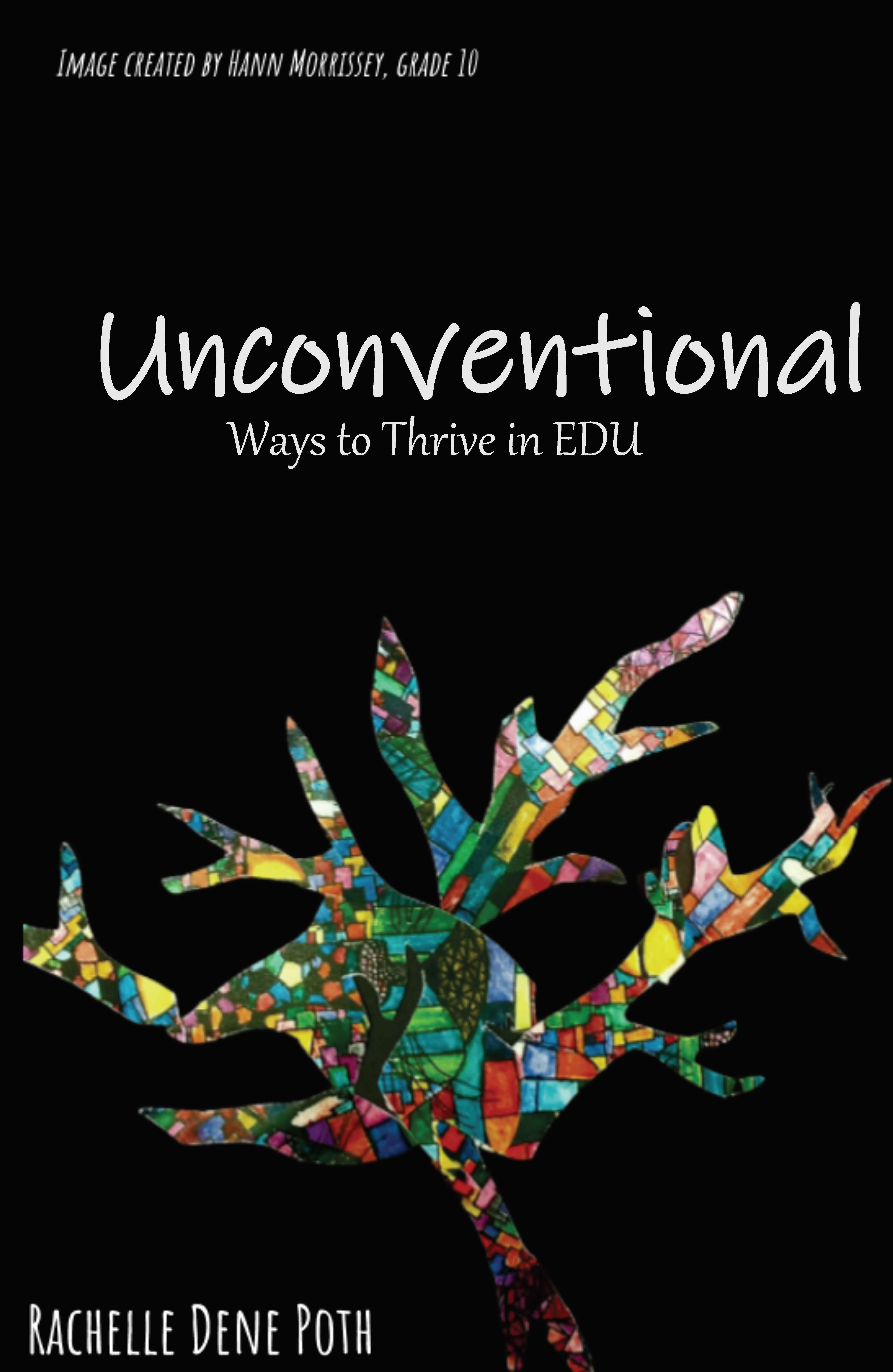 Unconventional by Rachelle Dene Poth