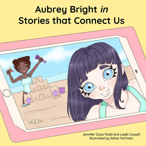 Aubrey Bright in Stories that Connect Us