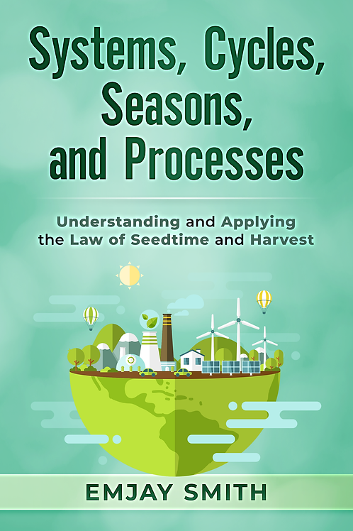 Systems, Cycles, Seasons, & Processes