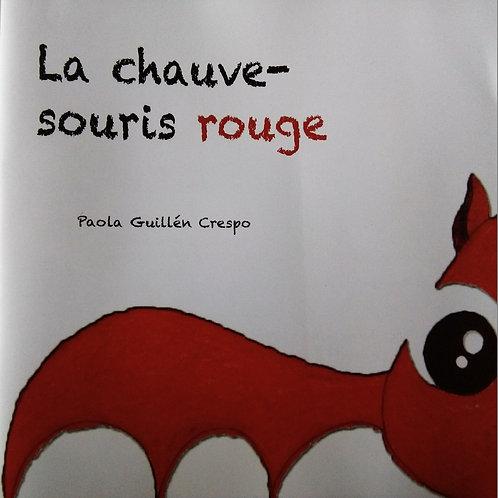 """Livre """"La Chauve-souris rouge"""""""